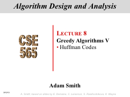 9/10/10 A. Smith; based on slides by E. Demaine, C. Leiserson, S. Raskhodnikova, K. Wayne