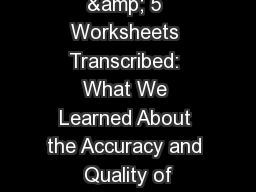 59 Professionals & 5 Worksheets Transcribed: What We Learned About the Accuracy and Quality of