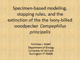 """ Specimen-based modeling, stopping rules, and the extinction of the"