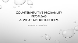 Counterintuitive probability problems