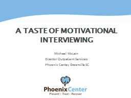 A taste of Motivational Interviewing
