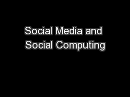 Social Media and Social Computing PowerPoint Presentation, PPT - DocSlides