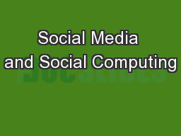 Social Media and Social Computing PowerPoint PPT Presentation