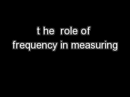 t he  role of frequency in measuring PowerPoint PPT Presentation