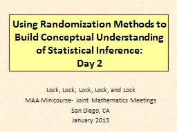 Using Randomization Methods to Build Conceptual Understanding of Statistical Inference: