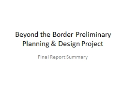 Beyond the Border Preliminary Planning & Design Project