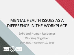 MENTAL HEALTH ISSUES AS A DIFFERENCE IN THE WORKPLACE