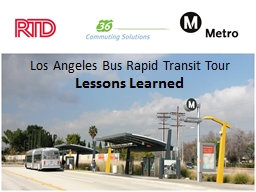 Los Angeles Bus Rapid Transit Tour