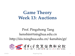 Game Theory Week 13: Auctions PowerPoint Presentation, PPT - DocSlides