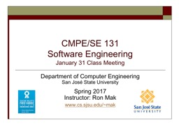 CMPE/SE 131 Software  Engineering