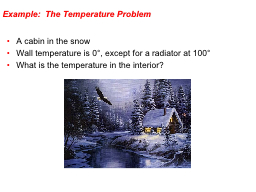 Example:  The Temperature Problem
