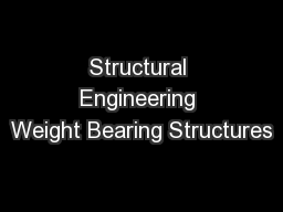 Structural Engineering Weight Bearing Structures