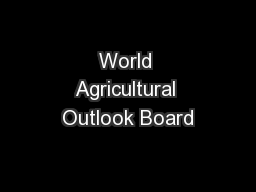 World Agricultural Outlook Board