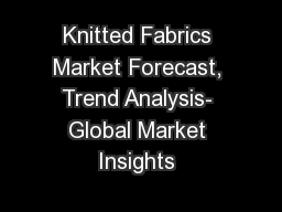 Knitted Fabrics Market Forecast, Trend Analysis- Global Market Insights