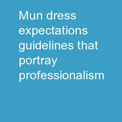 MUN Dress Expectations Guidelines that Portray Professionalism