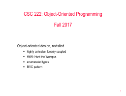 1 CSC 222: Object-Oriented Programming
