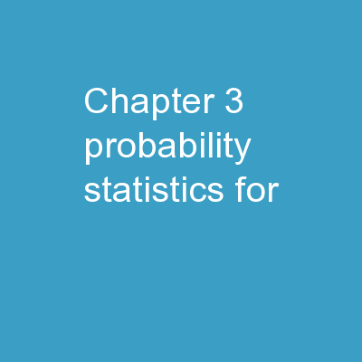 Chapter 3 Probability Statistics for