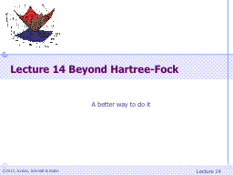 Lecture  14  Beyond  Hartree-Fock