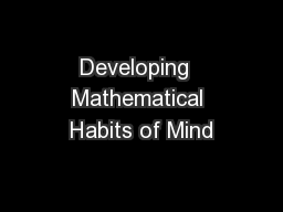 Developing  Mathematical Habits of Mind