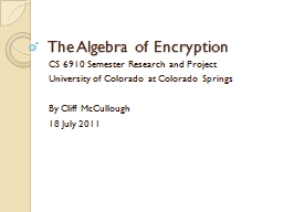 The Algebra of Encryption