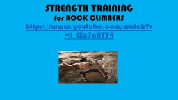 STRENGTH TRAINING  for ROCK CLIMBERS
