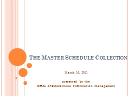 The Master Schedule Collection