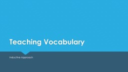 Teaching Vocabulary Inductive Approach