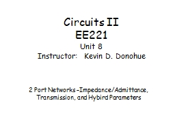Circuits II EE221 Unit 8