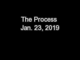 The Process Jan. 23, 2019