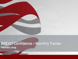 BREXIT Confidence � Monthly Tracker
