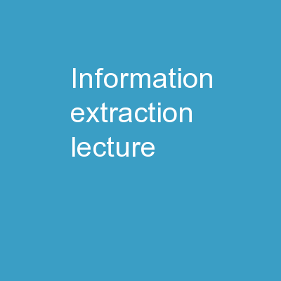 Information Extraction Lecture