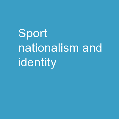 Sport, nationalism and identity