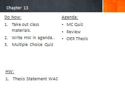 Chapter 13 Do Now: Take out class materials.