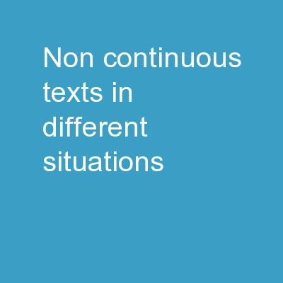 Non-continuous texts in different situations