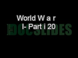 World W a r   I- Part i 20