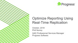 Optimize Reporting Using Real-Time Replication