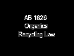 AB 1826  Organics Recycling Law