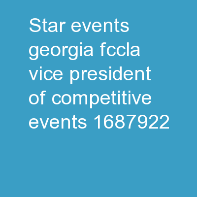 STAR Events  Georgia FCCLA Vice President of Competitive Events: