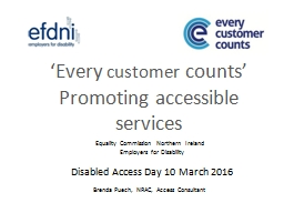 'Every  customer  counts' Promoting accessible services