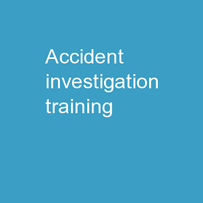 Accident Investigation Training
