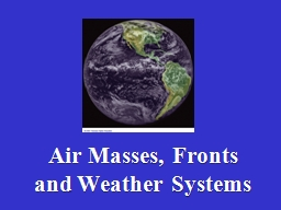 Air Masses, Fronts and Weather Systems