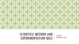 Scientific method and experimentation quiz