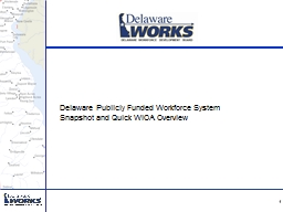Delaware  Publicly Funded Workforce System Snapshot