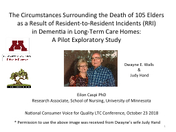 The Circumstances Surrounding the Death of 105 Elders as a Result of Resident-to-Resident Incidents