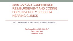 2016 CAPCSD Conference Reimbursement and Coding For university Speech & Hearing Clinics