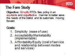 The Fare Study Objective:
