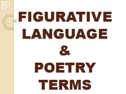 FIGURATIVE LANGUAGE &