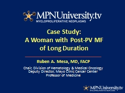 Case Study: A  Woman with Post-PV MF