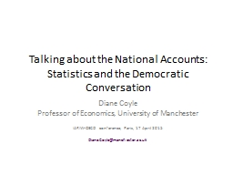 Talking about the National Accounts: Statistics and the Democratic Conversation PowerPoint PPT Presentation