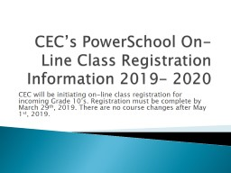 CEC�s PowerSchool On-Line Class Registration Information